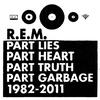 Couverture de l'album Part Lies Part Heart Part Truth Part Garbage 1982–2011
