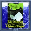 """Cover of the album Big Maceo Vol. 1 """"Flying Boogie"""" (1941 - 1945)"""