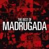 Cover of the album The Best of Madrugada