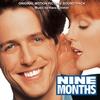 Couverture de l'album Nine Months (Original Motion Picture Soundtrack)