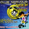 Couverture de l'album Club Nervous - First Five Years of House Classics, Mixed by Tony Humphries
