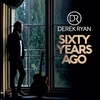 Cover of the album Sixty Years Ago - Single