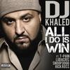 Couverture de l'album All I Do Is Win (feat. T-Pain, Ludacris, Snoop Dogg & Rick Ross) - Single