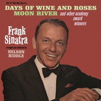 Couverture du titre Frank Sinatra Sings Days of Wine and Roses, Moon River and Other Academy Award Winners