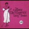 Couverture de l'album The Complete Ella Fitzgerald Song Books (Box Set)