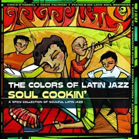 Cover of the track The Colors of Latin Jazz: Soul Cookin'