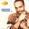 Cover of the album Ultimate Collection - Grover Washington, Jr.