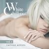 Couverture de l'album White Chill-Out, Vol. 1