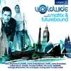 Couverture de l'album Worldwide 001 (Mixed by Matrix & Futurebound) [feat. Cat Knight, Robert Owens]