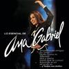Cover of the album Lo esencial de Ana Gabriel