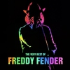 Cover of the album Freddy Fender - The Very Best Of