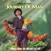 Couverture de l'album Journey of Man (feat. Journey of Man) [Music from the Motion Picture]