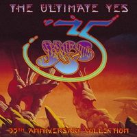 Couverture du titre The Ultimate Yes: 35th Anniversary Collection