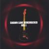Couverture de l'album Shawn Lane Remembered vol I