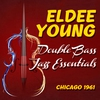 Cover of the album Double Bass Jazz Essentials, Chicago 1961