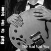 Couverture de l'album The Mad Mad Way