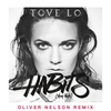 Couverture de l'album Habits (Stay High) (Oliver Nelson Remix) - Single