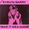 Couverture de l'album Take It As a Game (New Super Remix)