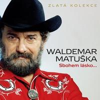 Cover of the track Sbohem lásko... Zlatá kolekce