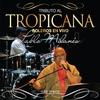 """Cover of the album Serie Tributo: Tributo al Tropicana - Boleros En """"Tropicana"""" Con Pablo Milanés"""