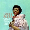 Couverture de l'album Wrap Your Troubles in Dreams