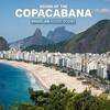 Couverture de l'album Sound of The Copacabana - Brazilian House Sound