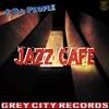 Couverture de l'album Jazz Cafe - Single