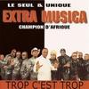 Cover of the album Trop c'est trop