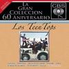 Cover of the album La gran colección del 60 Aniversario CBS: Los Teen Tops