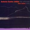Couverture de l'album The Unknown Antonio Carlos Jobim