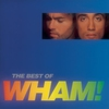 Couverture de l'album The Best of Wham! If You Were There…