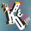 Couverture de l'album The Brooklyn, Bronx & Queens Band (Remastered)