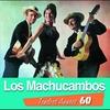 Couverture de l'album Tendres Années 60: Los Machucambos