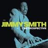 Couverture de l'album Jimmy Smith - Retrospective