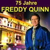 Cover of the album 75 Jahre Freddy Quinn - Herzlichen Glückwunsch