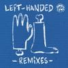 Couverture de l'album Left-Handed Remixes