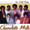 Cover of the album Ice Cold Funk: The Greatest Grooves of Chocolate Milk