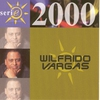 Cover of the album Serie 2000: Wilfrido Vargas