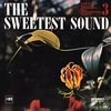 Cover of the album The Sweetest Sound