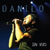 Cover of the album Danilo... en Vivo