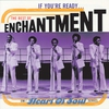 Cover of the album If You're Ready... The Best of Enchantment