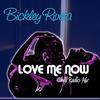 Couverture de l'album Love Me Now (Chill Radio Mix) - Single