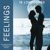 Cover of the album Feelings: 16 Love Songs