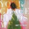 Couverture de l'album Your Grace Finds Me (Live)