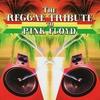 Couverture de l'album The Reggae Tribute to Pink Floyd