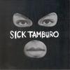 Cover of the album Sick Tamburo