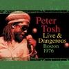 Cover of the album Peter Tosh Live & Dangerous: Boston 1976