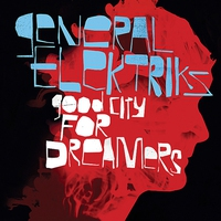 Cover of the track Good City for Dreamers