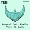 Couverture de l'album Turn It Back (feat. Phable) - Single