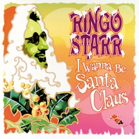 Cover of the track I Wanna Be Santa Claus